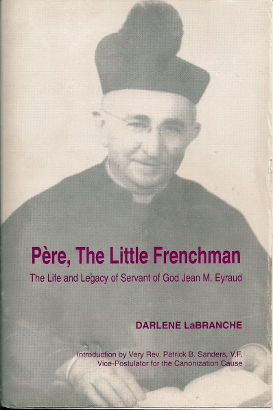 Père, The little Frenchman de Darlène LaBranche